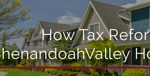 How Tax Reform Will Impact The Shenandoah Valley