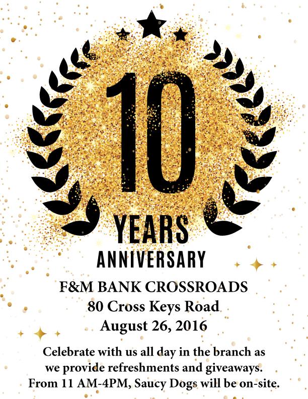 Crossroads 10th Anniversary - F&M Bank