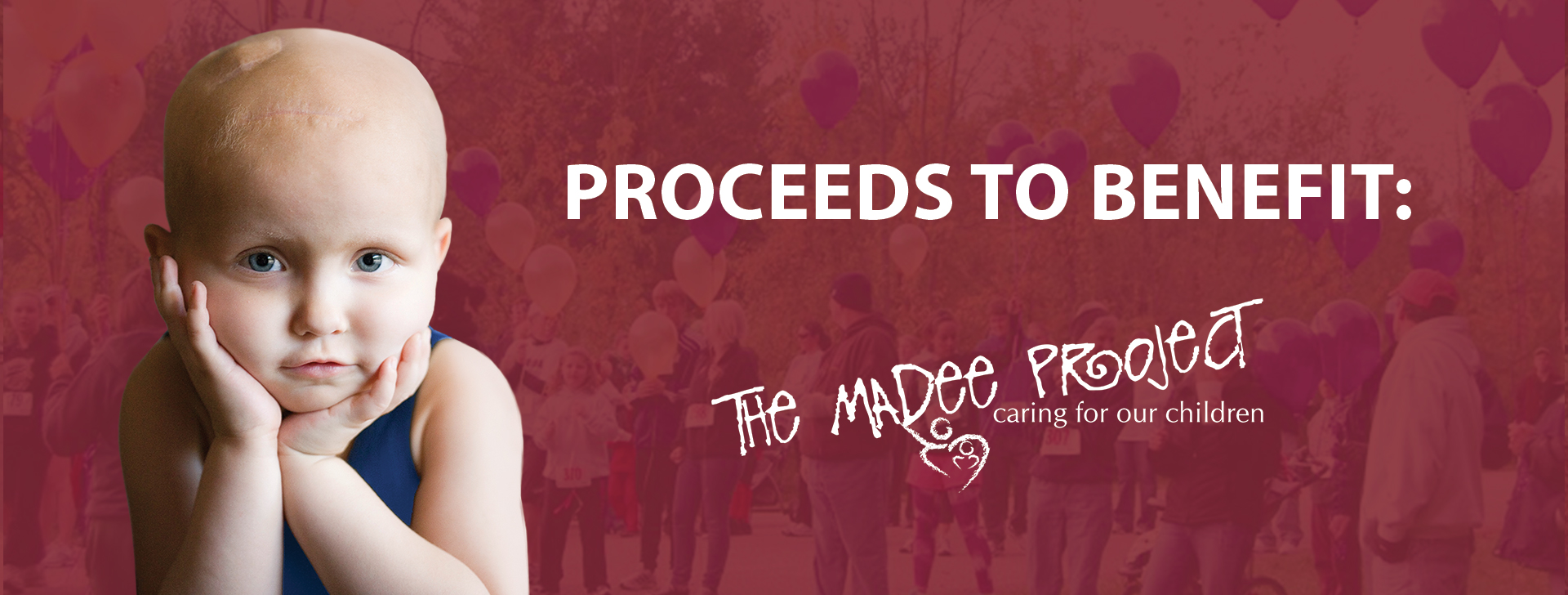Proceeds benefit The Madee Project
