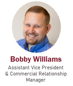 Bobby Williams, Assistant Vice President & Commercial Relationship Manager