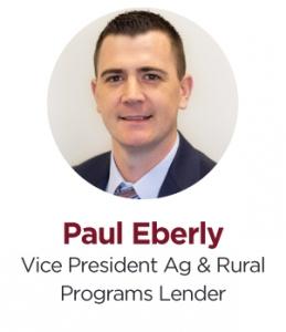 Paul Eberly, VP Ag & Rural Programs Lender