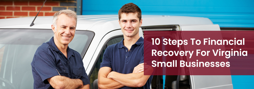 10 Steps To Financial Recovery For Virginia Small Businesses