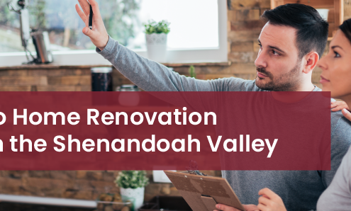 Guide to Home Renovation Loans in the Shenandoah Valley